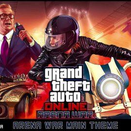 Grand Theft Auto Online – La colonna sonora ufficiale di Arena War è ora disponibile!