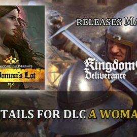 Kingdom Come: Deliverance – A Woman's Lot e Royal Edition