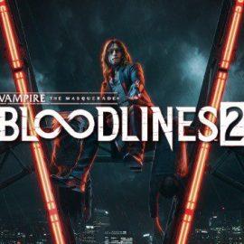 Vampire: The Masquerade – Bloodlines 2 – Svelati due nuovi trailer