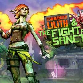 Borderlands 2 – Commander Lilith & The Fight for Sanctuary