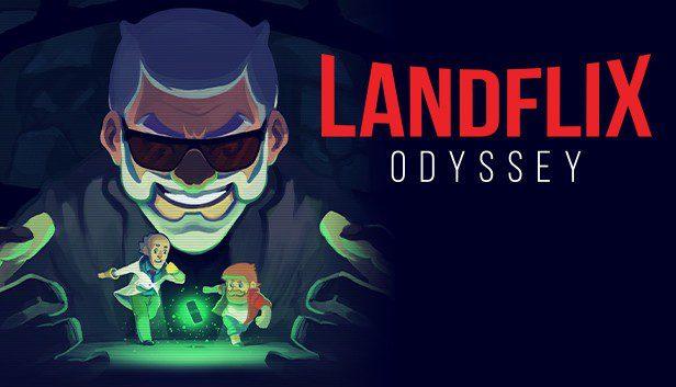 Landflix Odyssey - Arriva il trailer di lancio! News PC PS4 SWITCH Videogames XBOX ONE