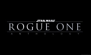 A Few Observations From Rogue One: A Star Wars Story