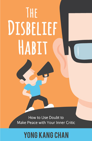 The Disbelief Habit