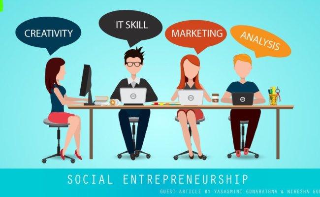 Social Entrepreneurship Vision For A Better World