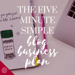How to Create a Simple Blog Business Plan (Free Template!)