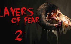 Layers of Fear 2 ganha primeiro trailer
