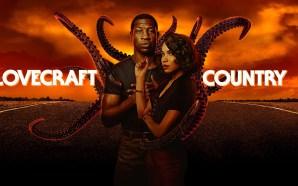 Lovecraft Country: Porque você precisa assistir a nova série da…