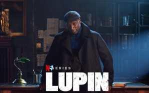 Review: Lupin Parte 1 | O charme francês retorna com…