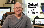 Output Power vs. S-Units