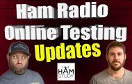 Ham Radio Online Testing Updates – YES MORE!