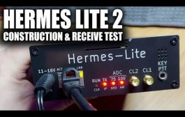 Hermes Lite 2 HF SDR Construction And Receive Test