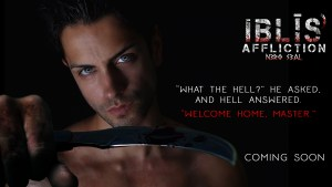 Iblis' Affliction by Nero Seal - welcome home, Master. Book teaser.