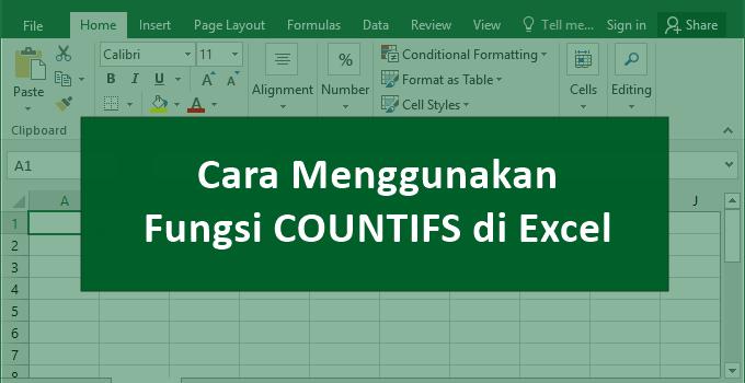 cara menghitung jumlah data dengan multi kriteria dengan fungsi atau rumus COUNTIFS