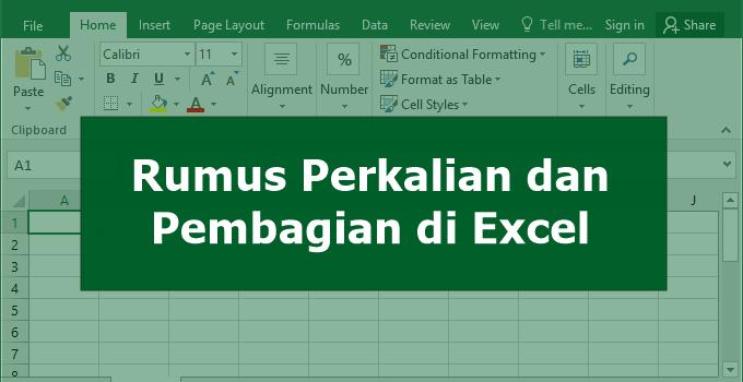 rumus perkalian dan rumus pembagian di Excel