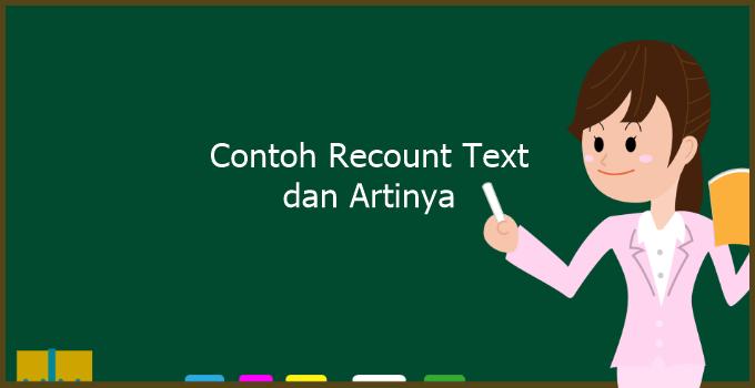 Contoh Recount Text Bahasa Inggris - Nesaba Media