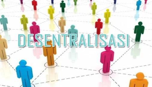 Asas Otonomi Daerah Desentralisasi