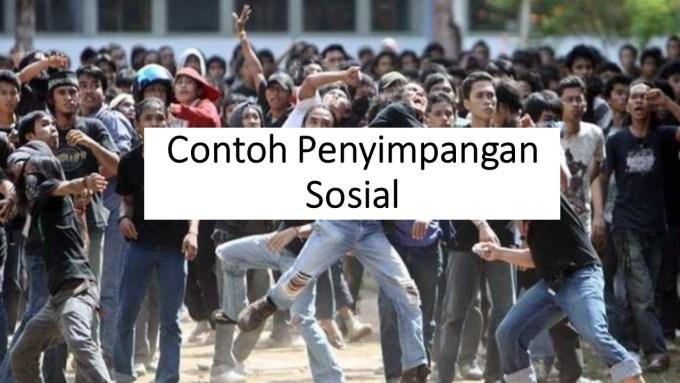 contoh penyimpangan sosial