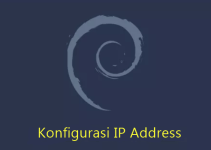 Cara Konfigurasi IP Address di Debian 10