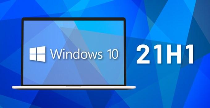 Windows 10 Versi 21H1 Telah Siap Untuk Validasi Komersial