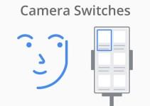 Camera Switch, Mungkinkan Pengguna Kontrol Android Dengan Ekspresi Wajah
