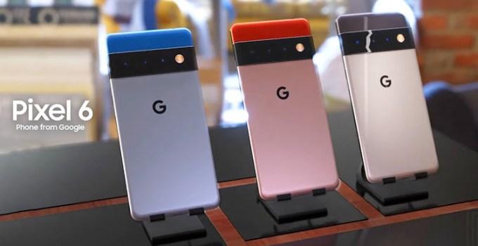 Dampak Covid-19, Produksi Google Pixel 6 Akan Dilakukan di Cina
