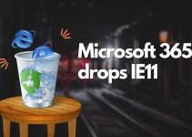 Microsoft 365 Tidak Akan Lagi Dukung IE11