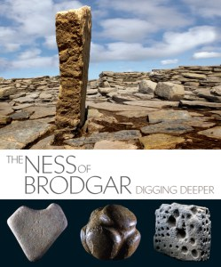Book review – The Ness of Brodgar: Digging Deeper