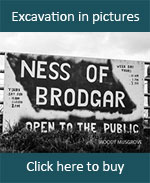 Ness of Brodgar - Open to the Public