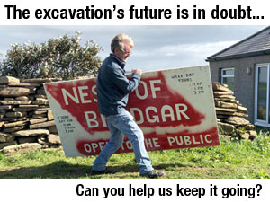 Future of the Ness excavation under threat