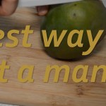 best way to cut mango with ceramic knife