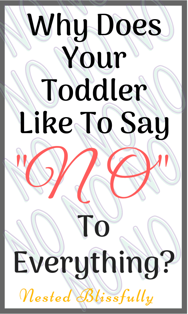 Why does my toddler say No to everything?