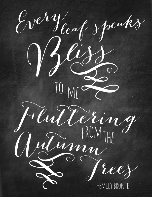 Every Leaf Speaks Bliss Chalkboard Quote via Nest of Posies