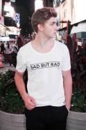 sad but rad, wear your label