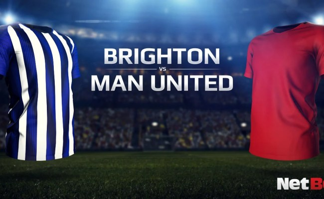 Brighton Vs Manchester United Predictions And Betting Tips
