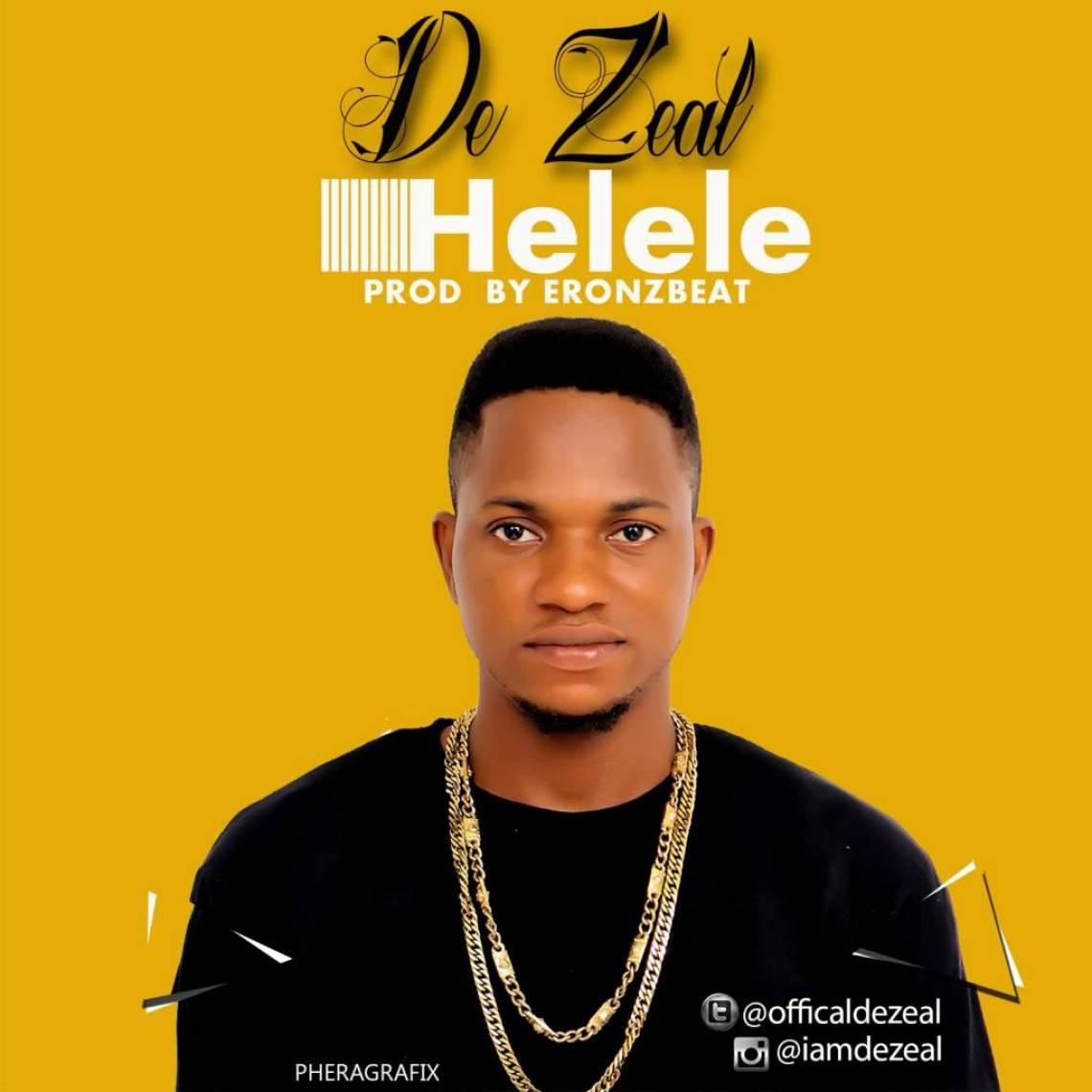 De Zeal - Helele (Prod. Eronz Beat)
