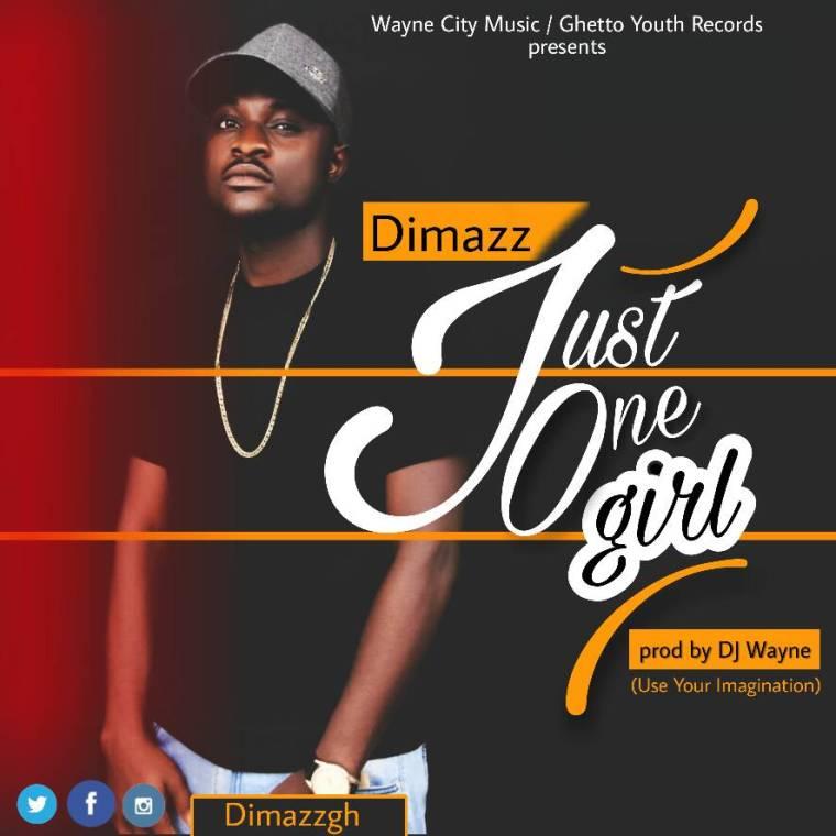 Dimazz drops 'Just One Girl'