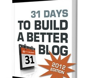 Build a Better Blog in 31 Days – 2012 Edition