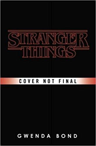 stranger things roman De lécran au papier : lunivers Stranger Things va se décliner en livres