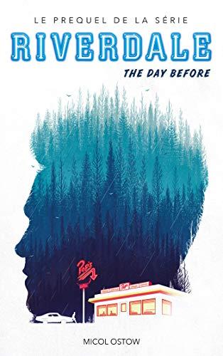 Riverdale-The-day-before-Prequel-officiel-de-la-srie-Netflix-0