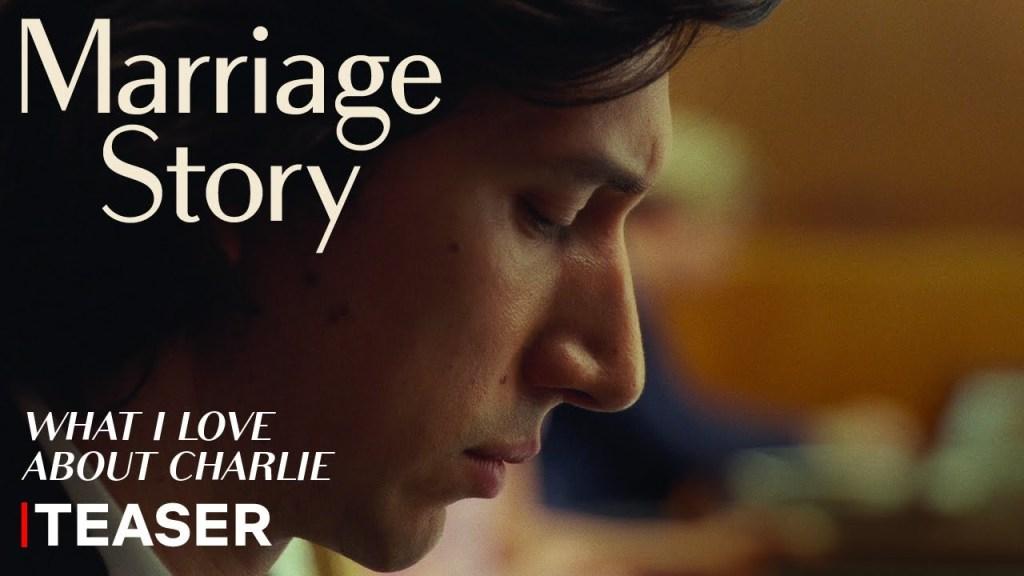 Marriage Story   Teaser (Ce que j'aime chez Charlie)   Netflix