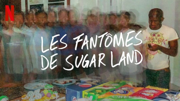 Les Fantômes de Sugar Land