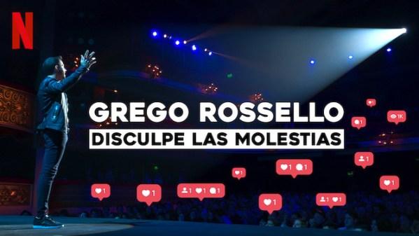 Grego Rossello: Disculpe las molestias
