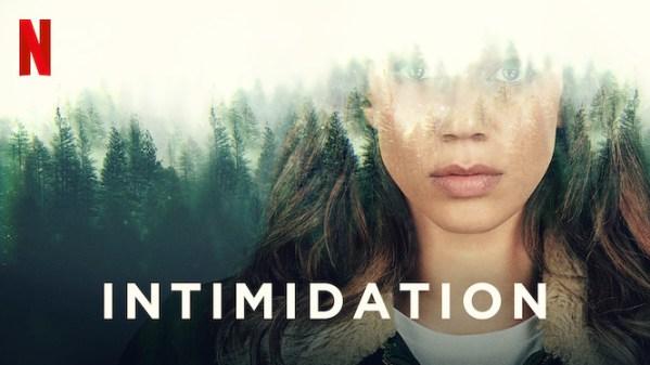 Intimidation série Netflix