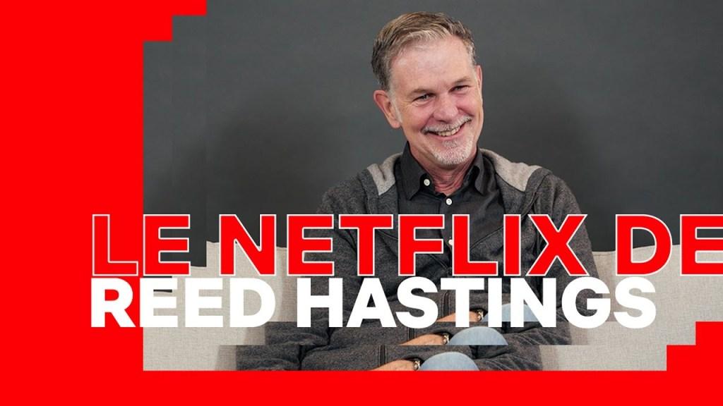 Le Netflix De… Reed Hastings (co-fondateur & PDG Netflix) | Netflix France