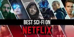 The best sci fi science fiction movies netflix