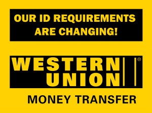 Money Transfer – Our ID requirements are changing!