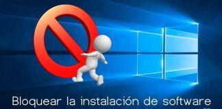 boquear la instalacion de programas en windows 10