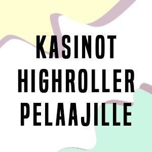 Kasinot Highroller Pelaajille ilman rekisteröitymistä