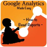 How to Read Google Analytics Reports