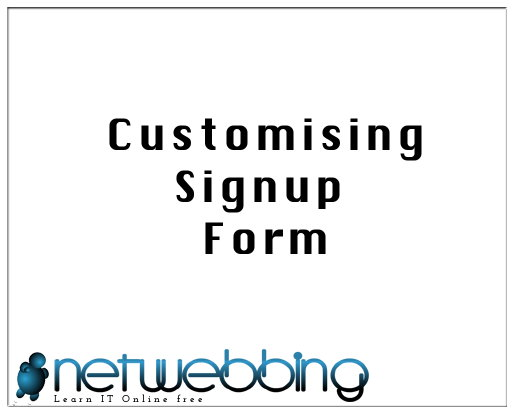 customising signup form netwebbing com